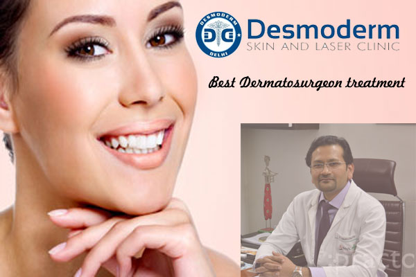 Best Dermatosurgeon treatment in Vasant Kunj